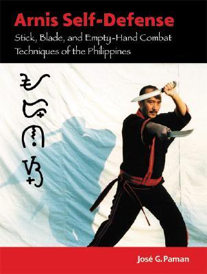 Arnis Self-defense By Paman, Jose G.